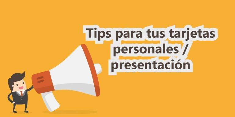 10 tips para tus tarjetas personales / presentación