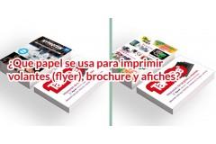 ¿En que material se imprimen los volantes (flyer), brochure y afiches?